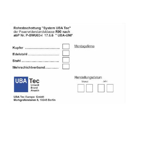 Kennzeichnungsschild System UBA-UNI nach abP Nr. P-BWU03-I 17.6.6